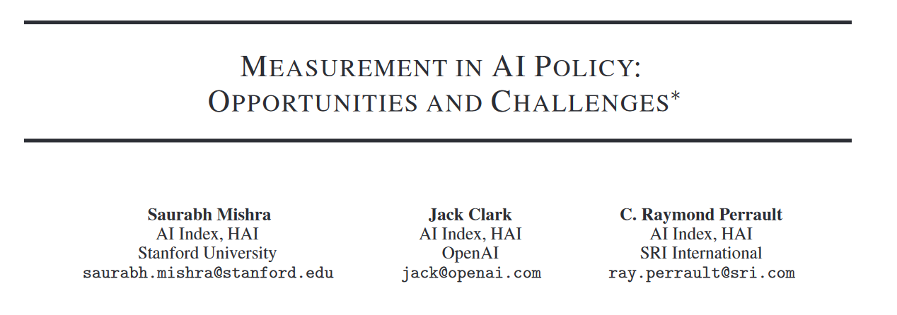 "Interview - ""Measurement in AI Policy: Opportunities and Challenges"""